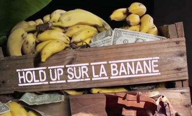 2017-11-30-documentaire-hold-up-sur-banane.png